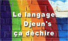 langage djeuns