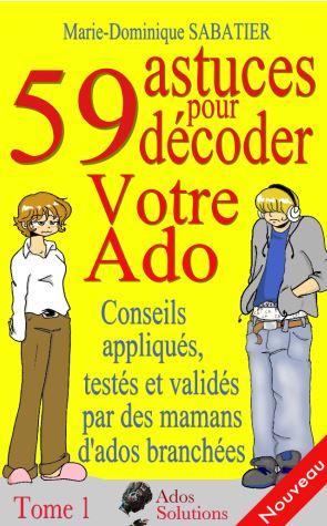 52 astuces pour décoder votre Ado