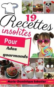19 recettes insolites pour ados gourmands